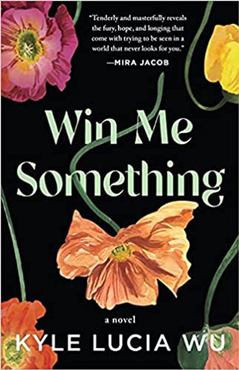 Win Me Something Paperback – November 2, 2021 by Kyle Lucia Wu  (Author)