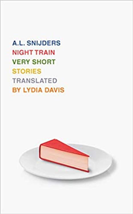Night Train Paperback – October 5, 2021 by A. L. Snijders (Author), Lydia Davis (Translator)