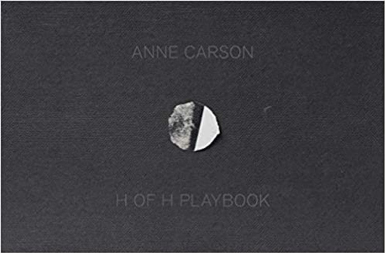 H of H Playbook Hardcover – October 12, 2021 by Anne Carson  (Author)