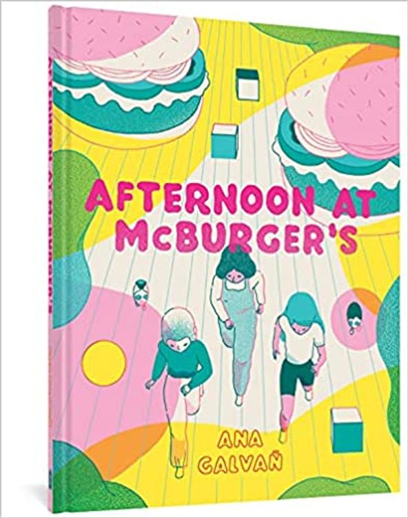 Afternoon at McBurger's Hardcover – December 7, 2021 by Ana Galvañ (Author), Jamie Richards (Translator)