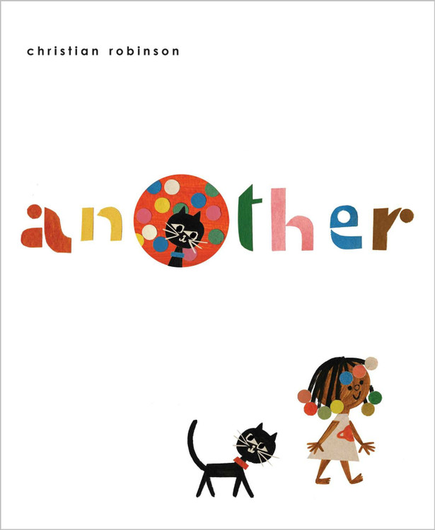 Another Hardcover – Picture Book, March 5, 2019 by Christian Robinson  (Author, Illustrator)