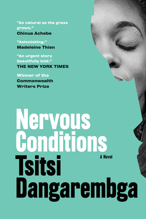 Nervous Conditions: A Novel (Nervous Conditions Series) Paperback – May 18, 2021 by Tsitsi Dangarembga  (Author)