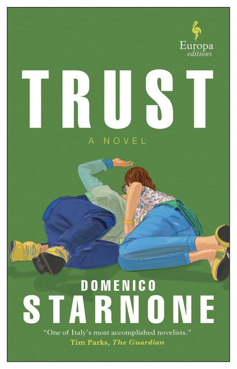 Trust Paperback – November 9, 2021 by Domenico Starnone  (Author), Jhumpa Lahiri (Translator)