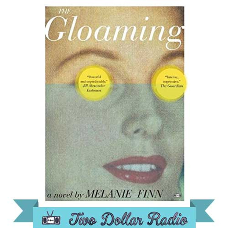 The Gloaming book by Melanie Finn