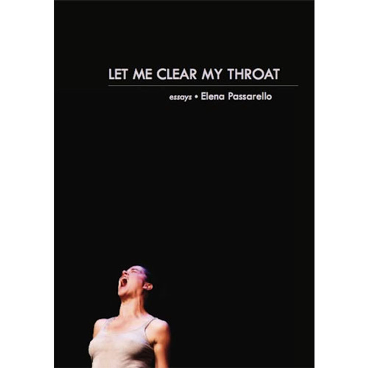 Let Me Clear My Throat: Essays