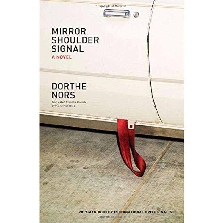 Mirror, Shoulder, Signal: A Novel