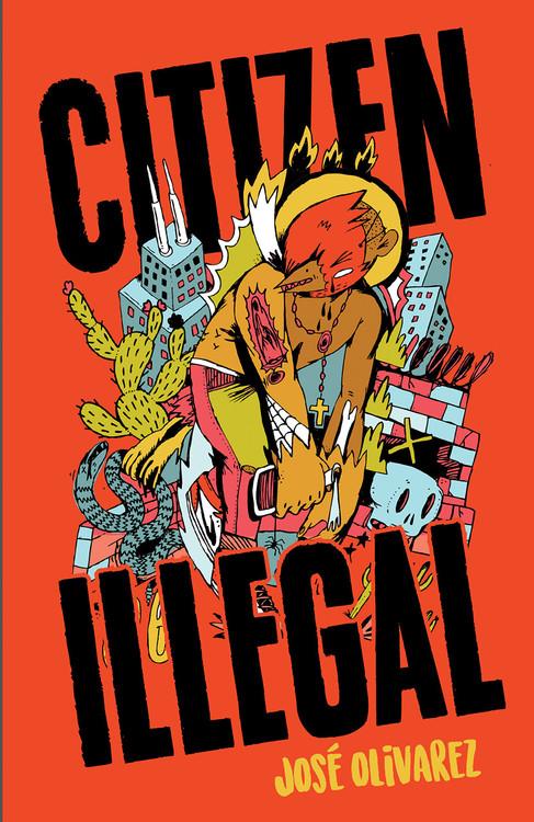Citizen Illegal (BreakBeat Poets) by José Olivarez