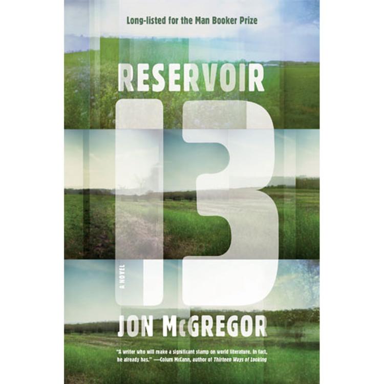 Reservoir 13: A Novel book cover