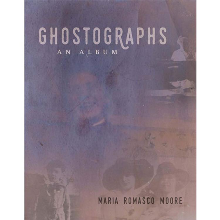 Ghostographs: An Album Paperback
