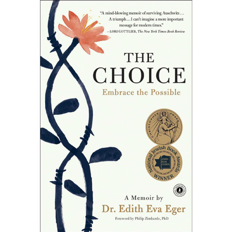 The Choice: Embrace the Possible Paperback