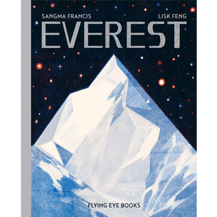Everest Hardcover Book by Sangma Francis (Author), Lisk Feng  (Illustrator)