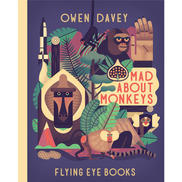 Mad About Monkeys by Owen Davey