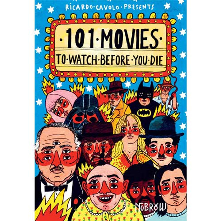 101 Movies to Watch Before You Die, Hardcover by Ricardo Cavolo