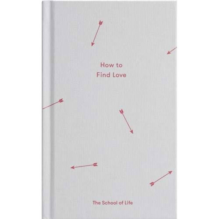 How to Find Love (Essay Books) Hardcover