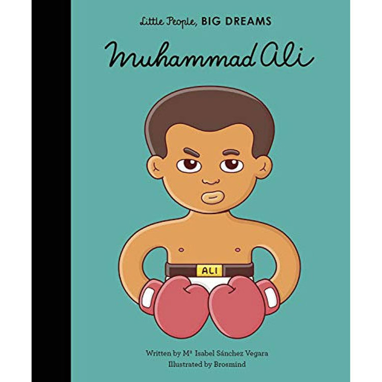 Muhammad Ali (Little People, BIG DREAMS) Hardcover