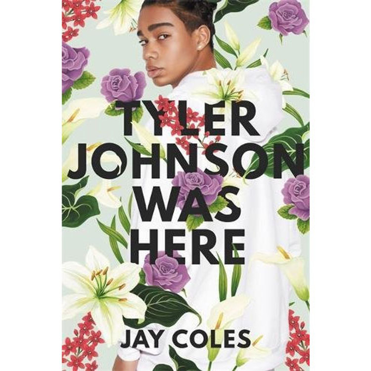 Tyler Johnson Was Here Hardcover