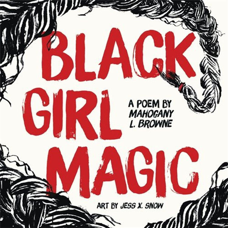 Black Girl Magic: A Poem Hardcover