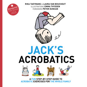 Jack's Acrobatics: A Fun Step-by-Step Guide to Acrobatic Exercises for the Whole Family