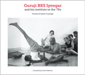 Guruji BKS Iyengar and his institute in the '70 - front cover