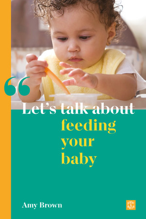 Let's talk about feeding your baby