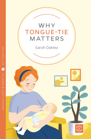 WHY TONGUE-TIE MATTERS front cover