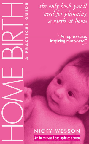 Home Birth: A Practical Guide