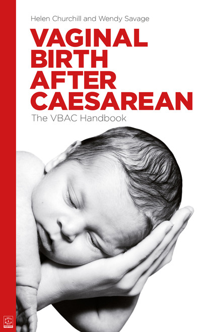 Vaginal Birth After Caesarean: The VBAC Handbook