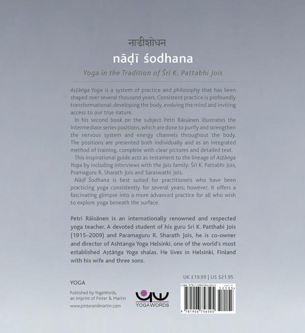 Nadi Sodhana: Yoga in the Tradition of Sri K. Pattabhi Jois : The Intermediate Series Practice Manual