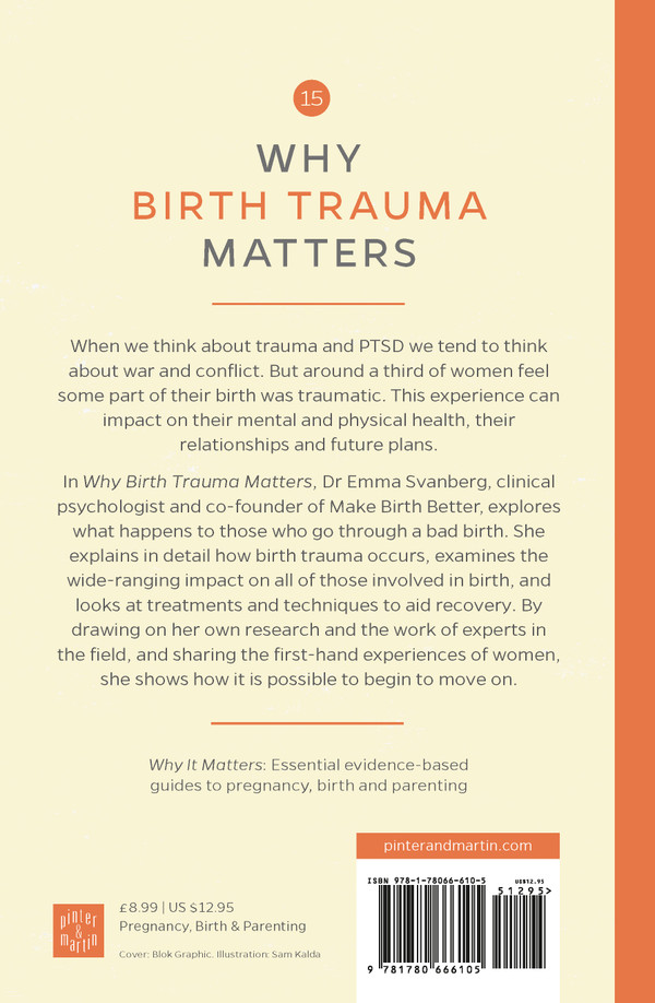 Why Birth Trauma Matters - back cover