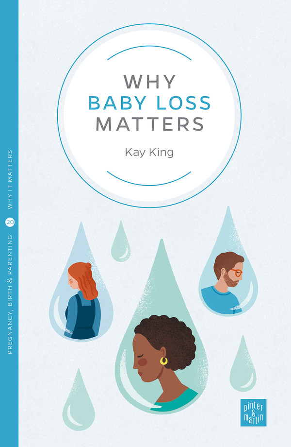 Why Baby Loss Matters
