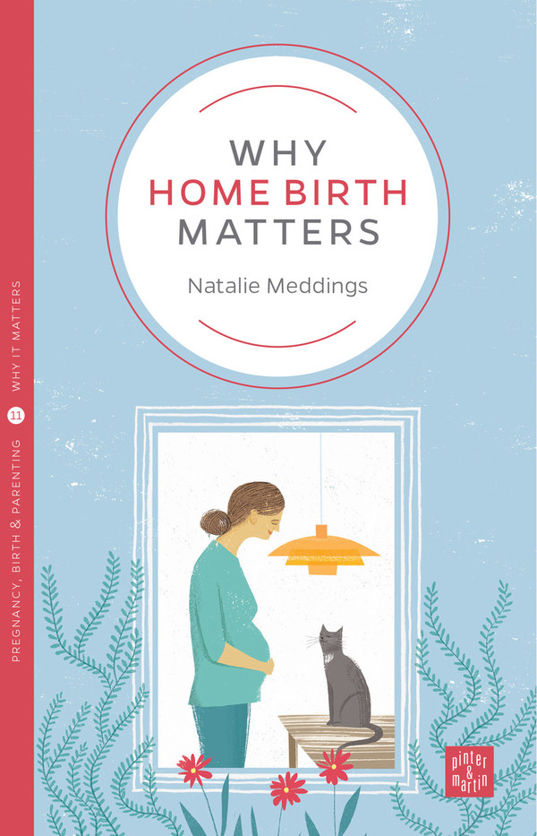 Why Home Birth Matters