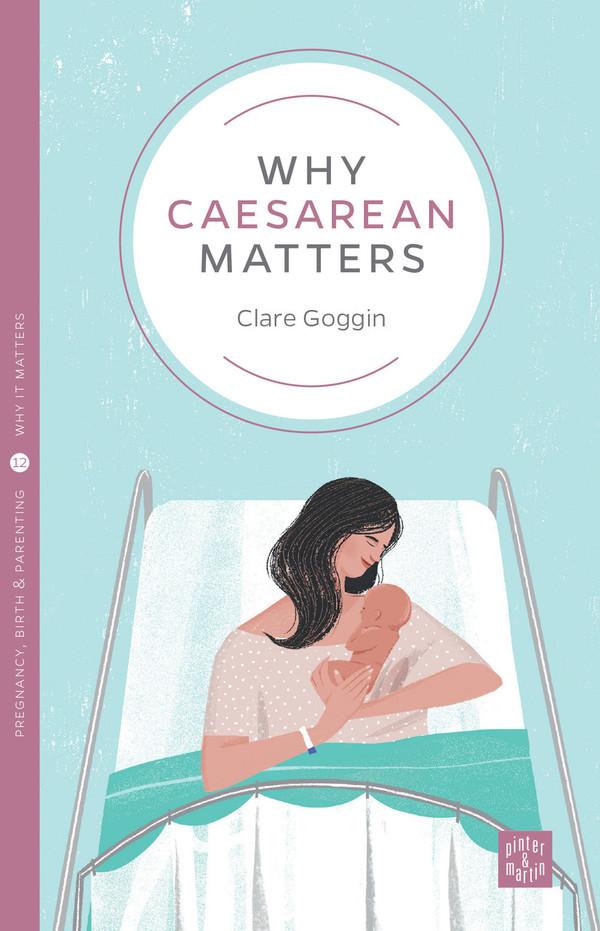 Why Caesarean Matters