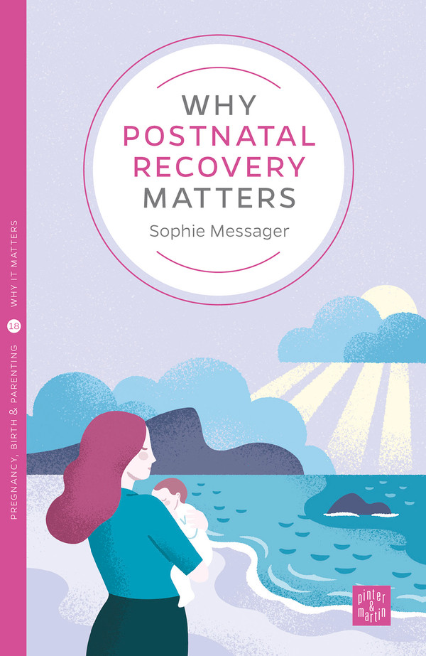 Why Postnatal Recovery Matters front cover