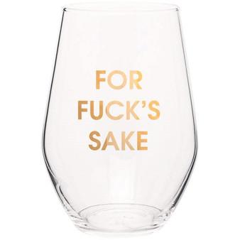 Wine Glass For Fuck's Sake