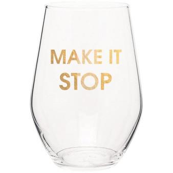 Wine Glass Make It Stop