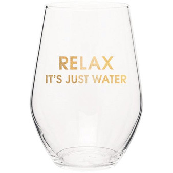 Wine Glass Relax It's Just Water