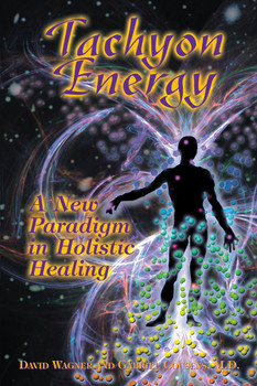 The book's author, David Wagner, explains the physics of Tachyon, Tachyonization, and the application of Tachyonized energy products offered by Advanced Tachyon Technologies.