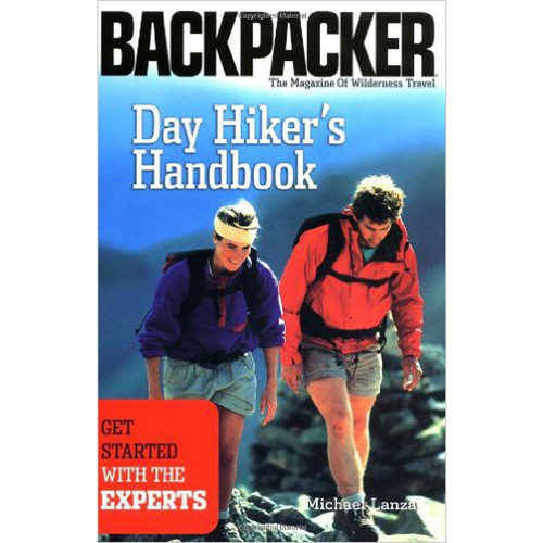 Day Hiker's Handbook: Get Started with The Experts