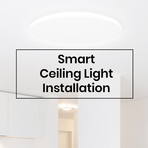 Smart WiFi Ceiling Light Installation