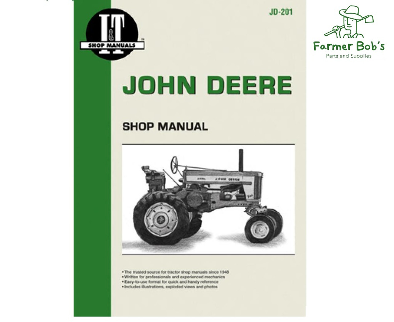 jd201 - i&t shop manuals john deere 720 diesel, 730 diesel; series 40, 320,  330, 420, 430, 440; models 80, 820, 830(two-cylinder); series 820, 830  (three-cylinder); models 435d diesel and 440id diesel manual. - farmer bobs  parts and supplies llc  farmer bobs parts