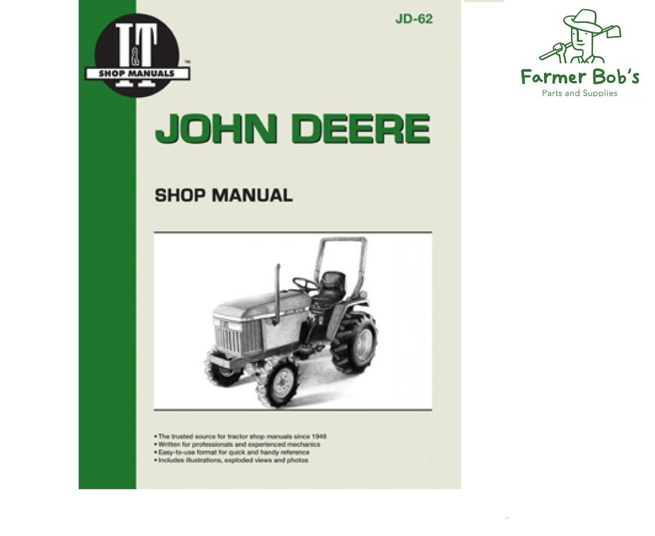 JD62 - I&T Shop Manuals John Deere 670, 770, 870, 970 and 1070 manual. -  Farmer Bobs Parts and Supplies LLCFarmer Bobs Parts