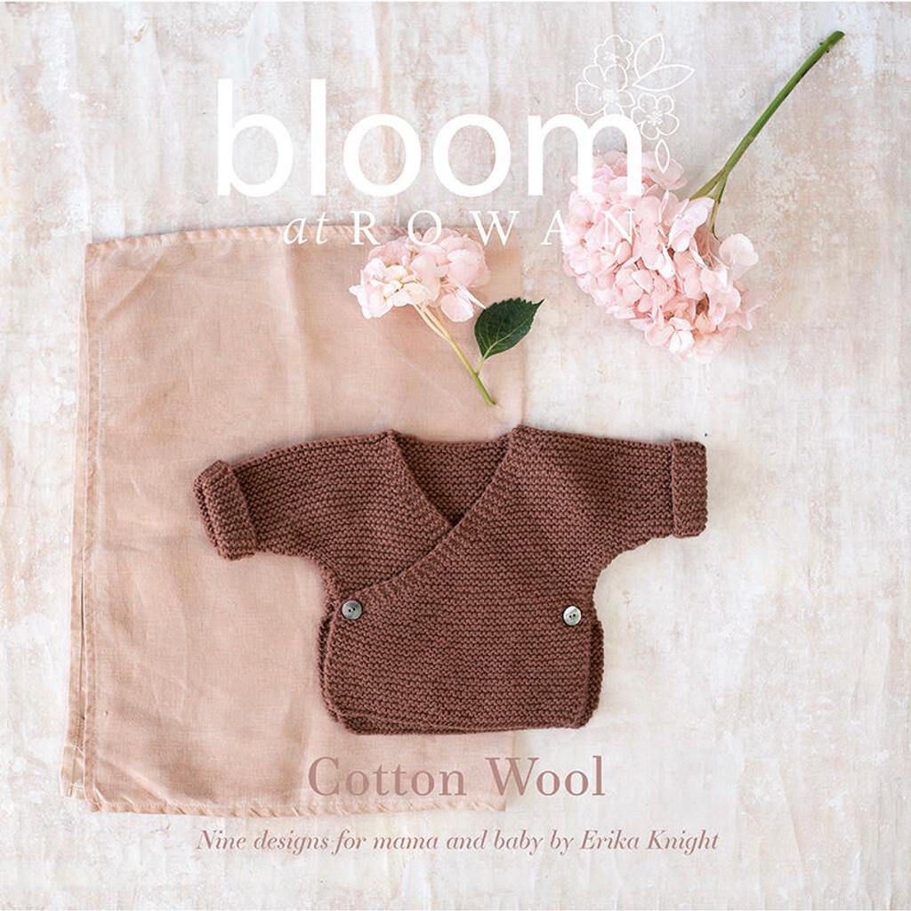 **New** Bloom at Rowan | Rowan Cotton Wool | Erika Knight