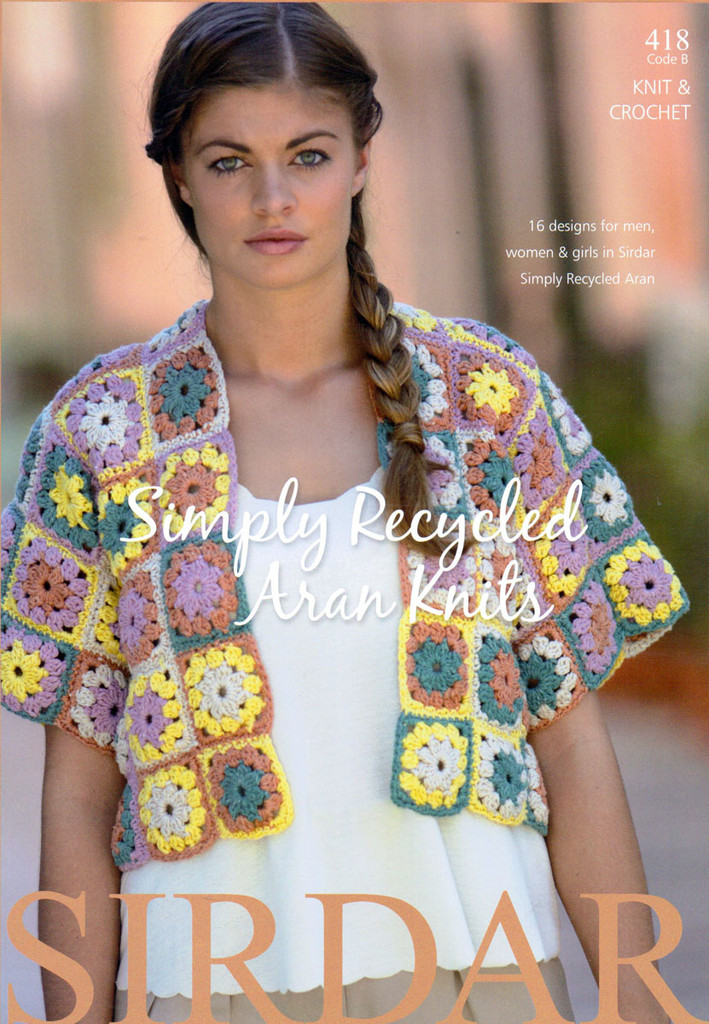 Sirdar Simply Recycled Aran Knits Pattern Book | Sirdar 418
