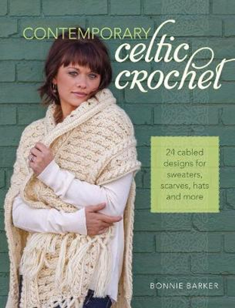 Contemporary Celtic Crochet, 24 Cable Knitting Designs Book by Bonnie Barker - Book Cover