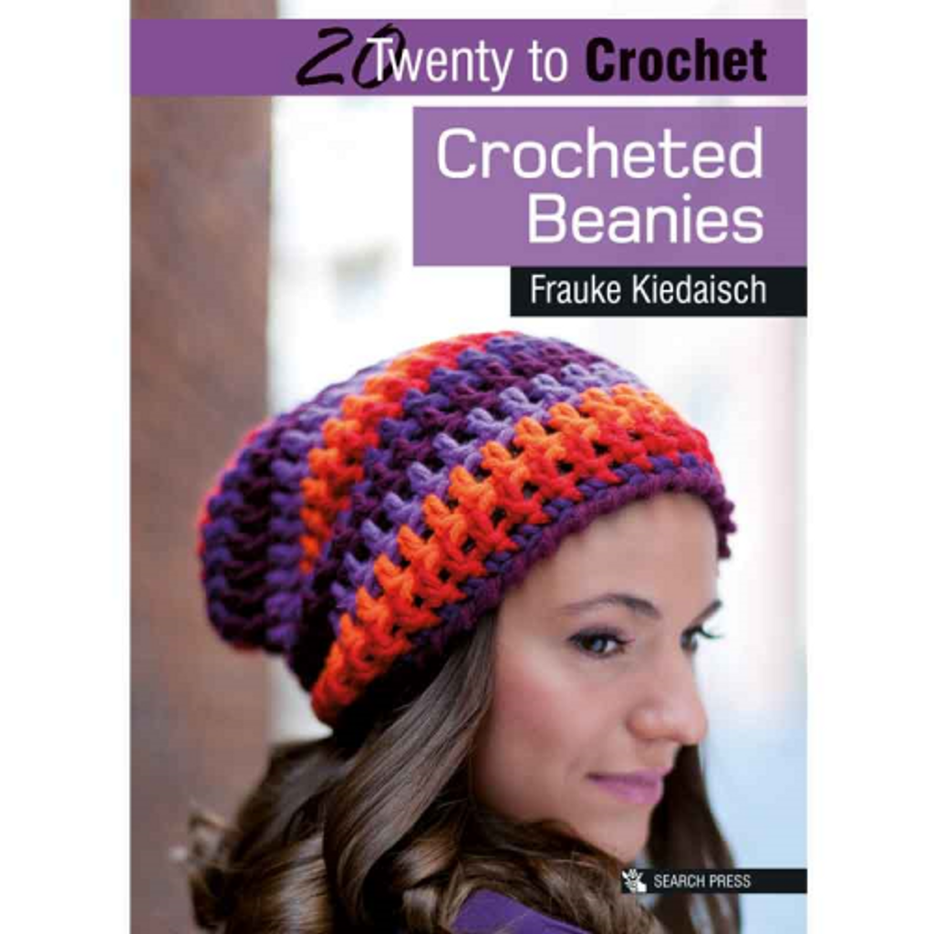 Crocheted Beanies | 20 to Crochet | Frauke Kiedaisch | 9781782210009