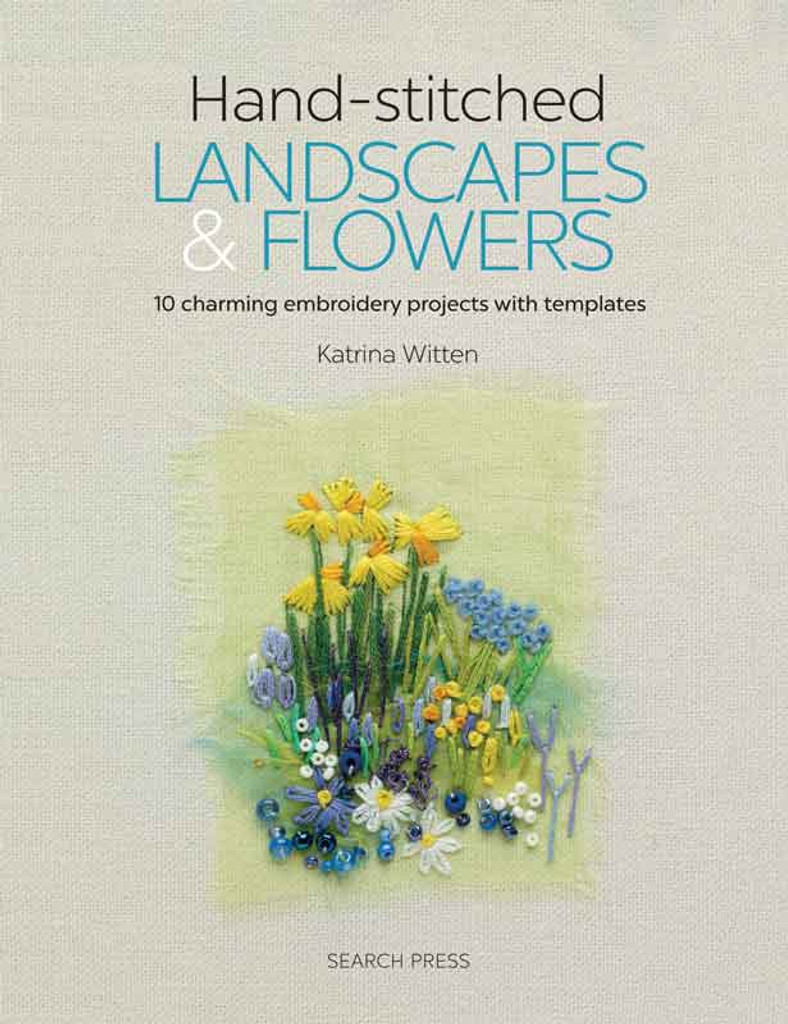 Hand-Stitched | Landscapes & Flowers by Katrina Witten (9781782214519)