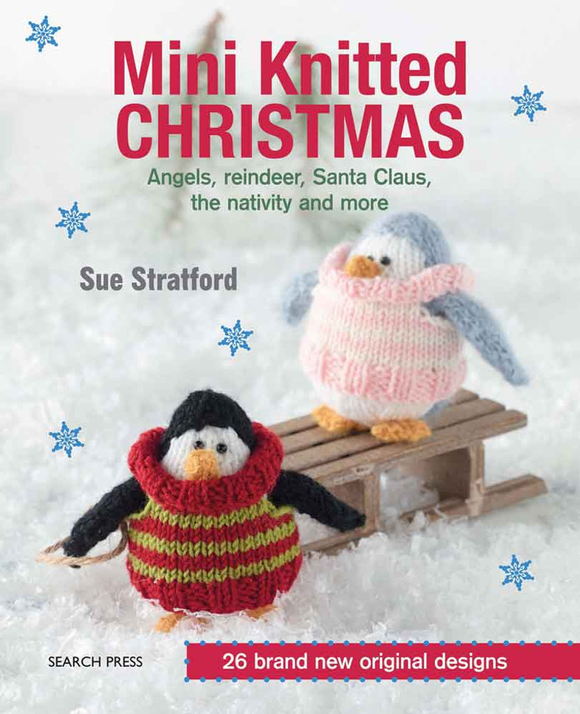 Mini Knitted Christmas by Sue Stafford