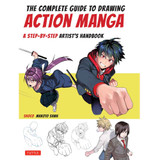 The Complete Guide to Drawing Action Manga Drawing Book by Shoco & Makoto Sawa - Front Cover