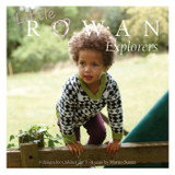 Little Rowan Explorers by Martin Storey   11 designs for 3 - 8 year olds