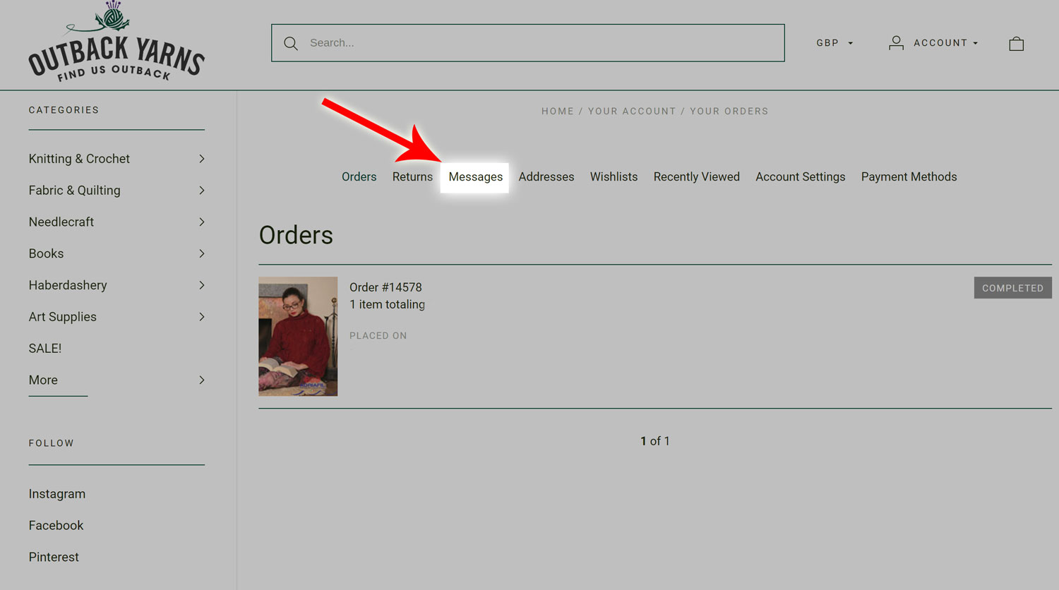 Step 2 - Make your way to your messages tab. How to submit an order message on Outback Yarns